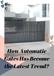 How Automatic Gates Has Become the Latest Trend?