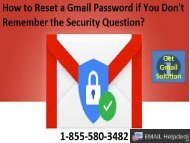 To reset a Gmail password if you do not remember the security question