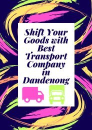 Shift Your Goods with Best Transport Company in Dandenong