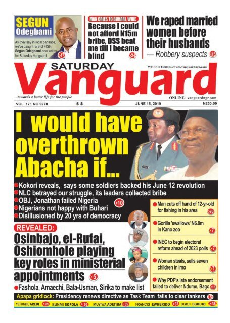 sat 15062019 I would Have Overthown Abacha If