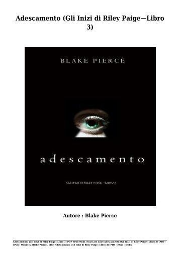 Scaricare Libri Adescamento (Gli Inizi di Riley Paige—Libro 3) Gratis Di Blake Pierce