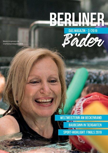 Das Kunden Magazin der Berliner Bäder - Ausgabe 02/2019