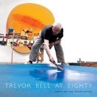 Trevor Bell at Eighty