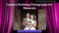 Capture Wedding Photography for Moments