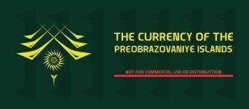 The currency of the Preobrazovaniye islands