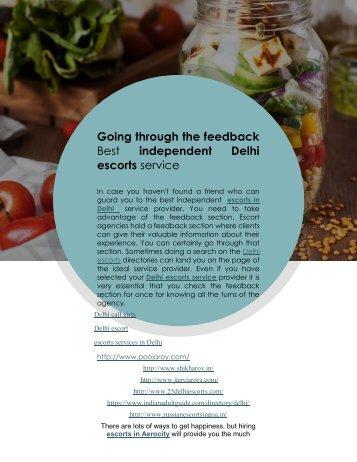 Going through the feedback Best independent Delhi escorts service