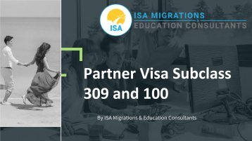 Apply for partner visa subclass 309 and 100 | ISA Migrations and Education Consultants