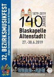 Blaskapelle Altenstadt - Festschrift zum Jubiläumsfest 2019 - 140 Jahre Blaskapelle Altenstadt