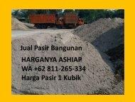 SUPER PROMO, WA +62 811-265-334,Harga Pasir 1 Truk 2019