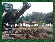 SUPER SALE,  WA +62 811-265-334, Harga Pasir Bangunan Tangerang