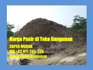 SUPER MURAH, WA +62 811-265-334, Harga Pasir 1 Kubik
