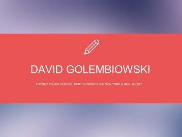 David Golembiowski - Provides Consultation in Intelligence and Investigations