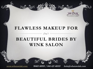 Flawless Makeup for Beautiful Brides by Wink Salon-converted