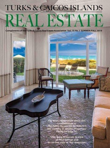 Turks & Caicos Islands Real Estate Summer/Fall 2019