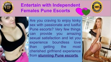 Entertain with Independent Females Pune Escorts