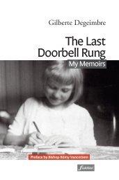 The Last Doorbell Rung. My Memoirs (Gilberte Degeimbre)