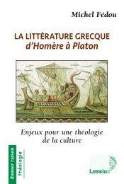 La littérature grecque d'Homère à Platon. Enjeux pour une théologie de la culture