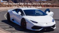 Find The Quick Tips To Buy The UK Used Cars With The Help Of Reg Check