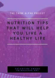 Nutrition Tips That Will Help You Live A Healthy Life