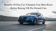 Benefits Of Free Car Valuation You Must Know Before Buying UK Pre-Owned Cars