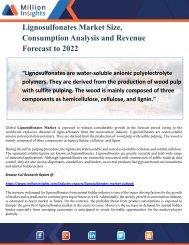 Lignosulfonates Market Size, Consumption Analysis and Revenue Forecast to 2022