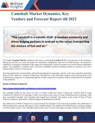 Camshaft Market Dynamics, Key Vendors and Forecast Report till 2022