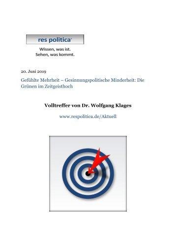 Gefühlte Mehrheit – Gesinnungspolitische Minderheit: Die Bündnis90/DieGrünen im Zeitgeisthoch