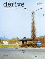 dérive – Zeitschrift für Stadtforschung, Schwerpunkt: Stadt Land (Heft 3/2019)