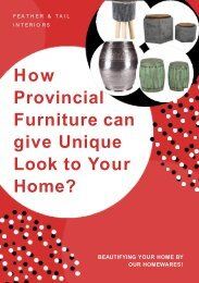 How Provincial Furniture can give Unique Look to Your Home