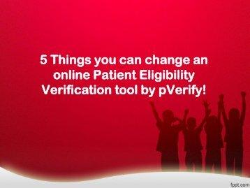 Patient Eligibility Estimation – pVerify