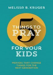 DOWNLOAD PDF 5 Things to Pray for Your Kids: Prayers that change things for the next generation | FULL+ONLINE