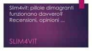 Slim4Vit - opinioni - dimagrante - prezzo - originale - Italia - funziona ...