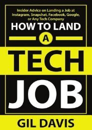 PDF READ How to Land a Tech Job: Insider Advice on Landing a Job at Instagram, Snapchat, Facebook, Google, or Any Tech Company | FULL+ONLINE