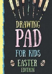 DOWNLOAD PDF Drawing Pad for Kids - Easter Edition: Creative Blank Sketch Book for Boys and Girls Ages 3, 4, 5, 6, 7, 8, 9, and 10 Years Old - An Arts and Crafts Book for Coloring, Drawing, Doodling and Painting on Easter   FULL+ONLINE