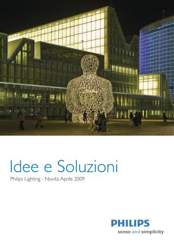 Idee e Soluzioni - Philips Lighting