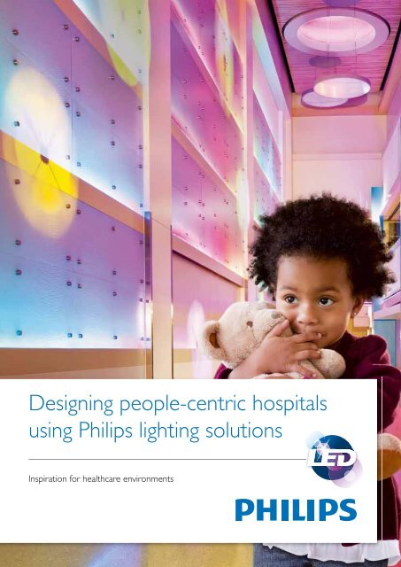 Healthcare Application guide - Philips Lighting