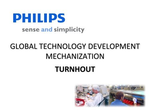 GTD MECHANIZATION TURNHOUT Core ... - Philips Lighting