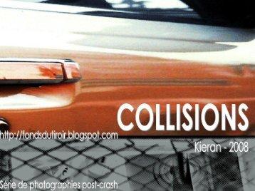 COLLISIONS | Kieran Pavel, 2008 (albums photos)