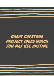 Great Capstone Project Ideas Which You May Use Anytime