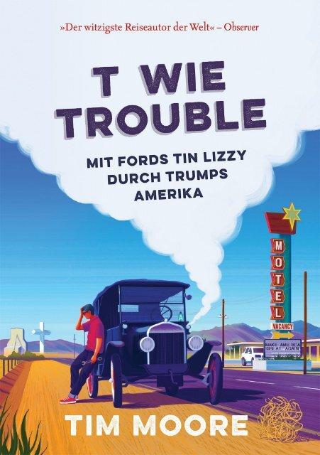 Tim Moore: T wie Trouble - Leseprobe