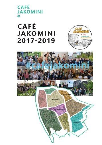 Café Jakomini Dokumentation 2017-2019