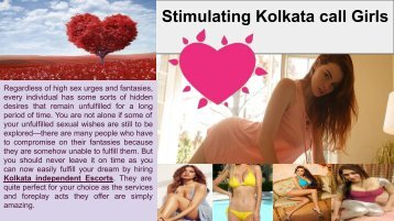 Stimulating Kolkata call Girls