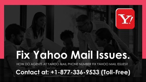 Fix Yahoo Mail Issues At Yahoo Mail Phone Number 1877-503-0107 USA