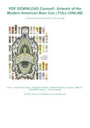PDF DOWNLOAD Canned!: Artwork of the Modern American Beer Can | FULL+ONLINE