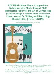 PDF READ Sheet Music Composition Notebook with Blank Staves / Staff Manuscript Paper for the Art of Composing (Guitar Collage): Twelve Plain Horizontal Lines Journal for Writing and Recording Musical Ideas | FULL+ONLINE
