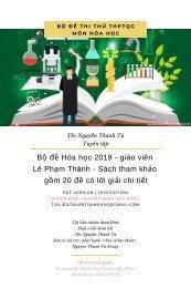 Bộ đề Hóa học 2019 - giáo viên Lê Phạm Thành - Sách tham khảo gồm 20 đề có lời giải chi tiết