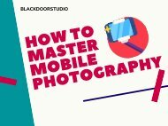 How To Master Mobile Photography