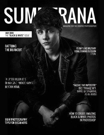 "SUMMERANA MAGAZINE | JULY 2019 | THE ""BLACK & WHITE"" ISSUE"