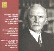 Κατάλογος εκθέσεως φωτογραφιών από το ανασκαφικό έργο και τα ταξείδια του W. Dörpfeld