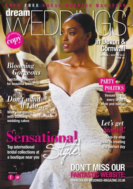 Dream Weddings Magazine - Devon & Cornwall - issue.32